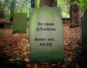 Ici repose @Luefkens
